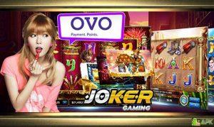 Deposit Joker123 OVO » Daftar Joker123 OVO